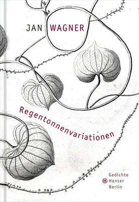 Regentonnenvariationen Jan Wagner