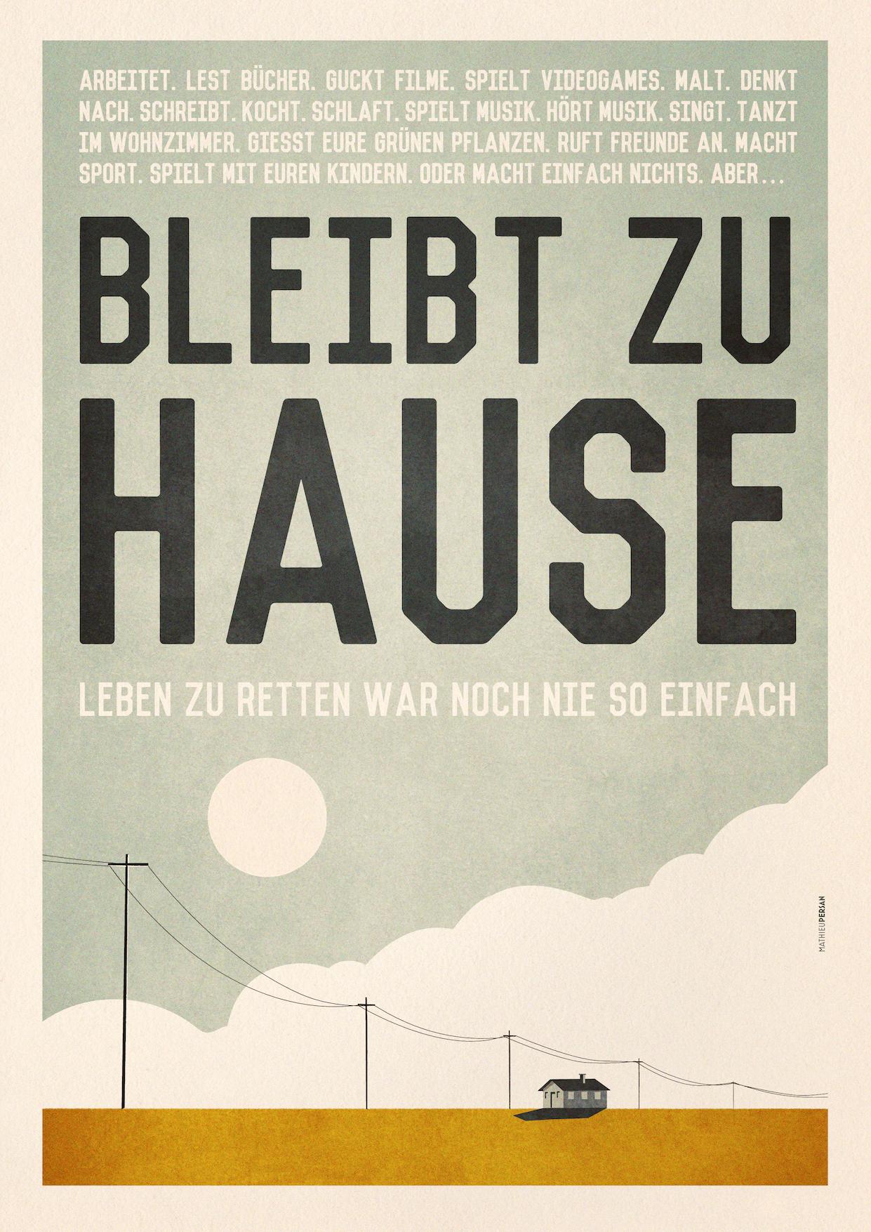 """Affiche de l'illustrateur français Mathieu Persan avec slogan """"Bleibt zu Hause"""" pour inciter à rester chez soi pendant la crise du coronavirus"""
