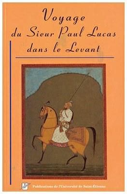 Voyage du Sieur Paul Lucas