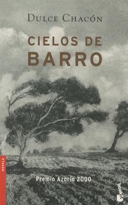 Couverture du livre de Dulce Chacón, Cielos de barro