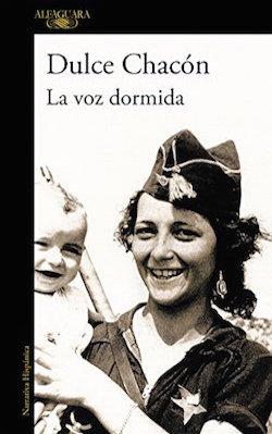 Couverture du livre de Dulce Chacón, La voz dormida