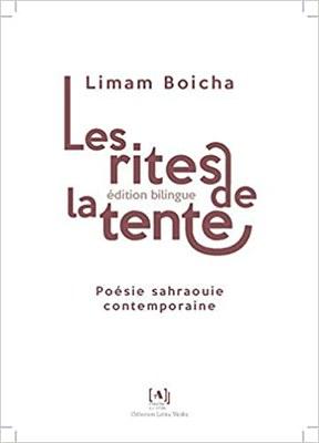 Limam Boicha, Les rites de la tente.